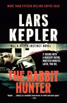 The rabbit hunter : a Joona Linna novel - Lars Kepler