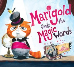 Marigold finds the magic words - Mike Malbrough