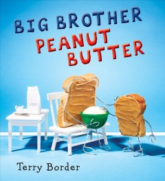 Big brother Peanut Butter - Terry Border