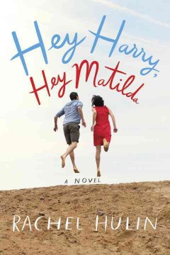 Hey Harry, Hey Matilda - Rachel; Fliakos Hulin