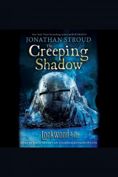 The creeping shadow - Jonathan Stroud