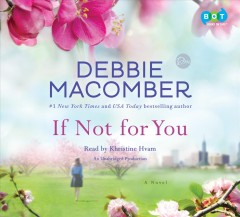 If not for you : a novel - Debbie Macomber