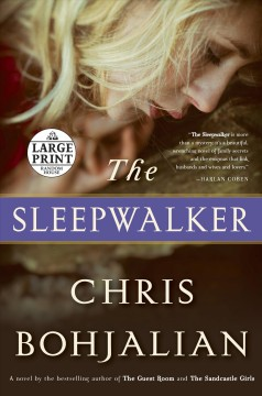The sleepwalker : a novel - Chris Bohjalian