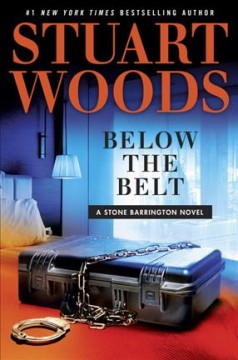 Below the belt - Stuart Woods