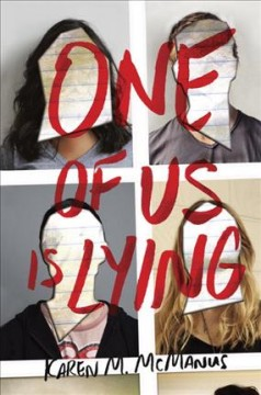 One of us is lying  / Karen M. McManus - Karen M Mcmanus