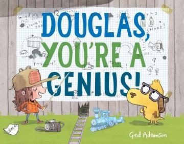 Douglas, you're a genius! - Ged Adamson