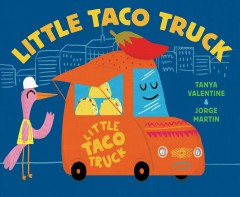 Little Taco Truck - Tanya Valentine