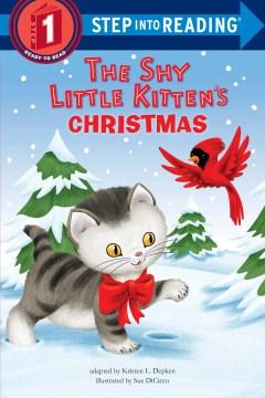 The shy little kitten's Christmas - Kristen L Depken