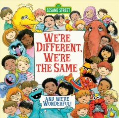 We're different, we're the same : featuring Jim Henson's Sesame Street Muppets - Bobbi Janeauthor Kates