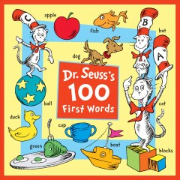 Dr. Seuss's 100 first words - Dr Seuss