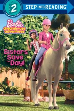 Sisters save the day! - Kristen L Depken