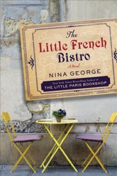The little French bistro : a novel - Nina George