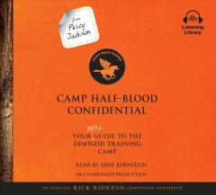 Camp Half-blood Confidential : Your Real Guide to the Demigod Training Camp - Rick; Bernstein Riordan