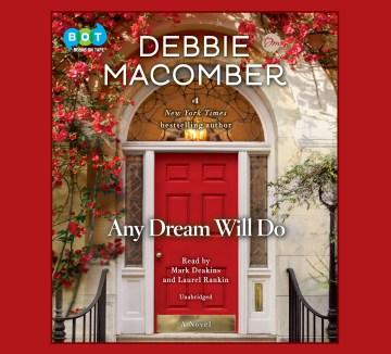 Any dream will do : a novel - Debbie Macomber