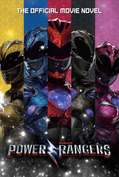Power Rangers: the official movie novel - Alexander (Alexander C.) Irvine