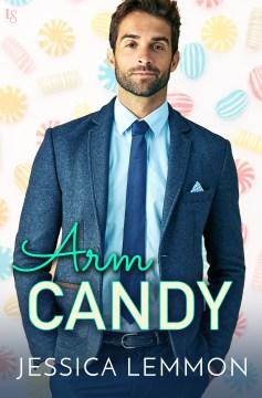 Arm candy - Jessica Lemmon