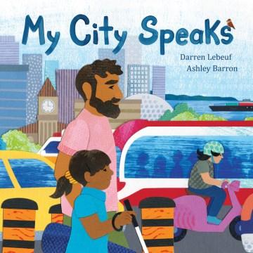 My city speaks - Darren Lebeuf