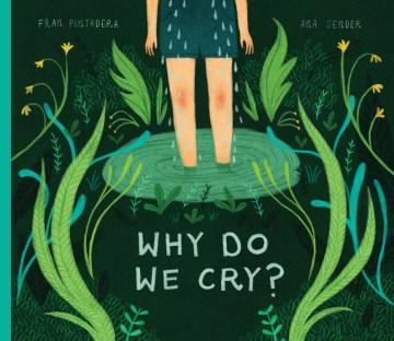 Why do we cry? - Fran Pintadera