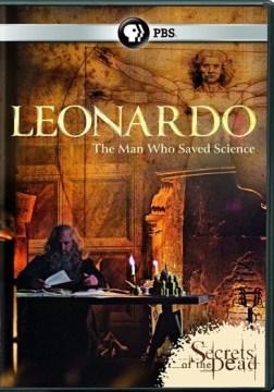 Leonardo : the man who saved science