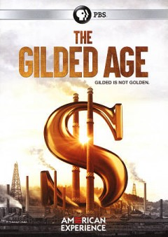 The Gilded Age.