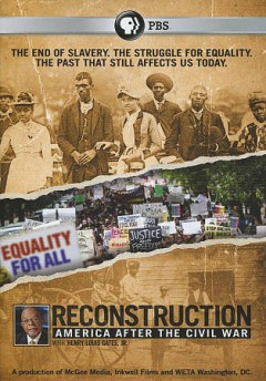 Reconstruction: America After the Civil War.