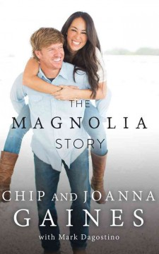 The Magnolia story - Chip Gaines
