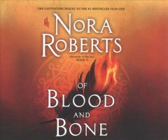 Of blood and bone - Nora Roberts