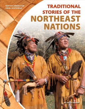 Traditional stories of the Northeast nations - Anita Yasuda