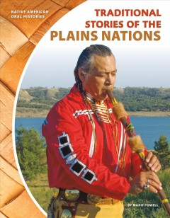 Traditional stories of the Plains nations - Marie Powell