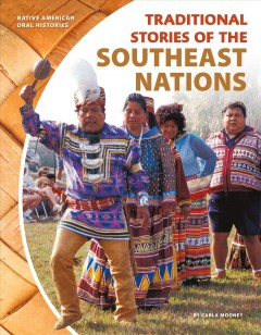 Traditional stories of the Southeast nations - Carla Mooney