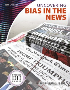 Uncovering bias in the news - Duchess Harris