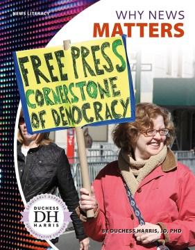 Why news matters - Duchess Harris