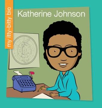 Katherine Johnson - Virginia Loh-Hagan