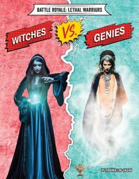 Witches vs. genies / by Virginia Loh-Hagan - Virginia Loh-Hagan