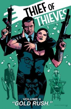 Thief of thieves, vol. 6 : gold rush. Issue 32-37 - Andy Diggle