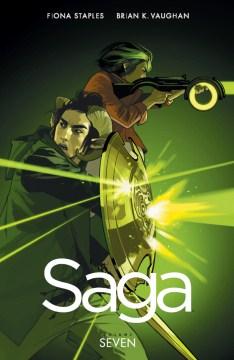 Saga Volume 7 - Brian K Vaughan