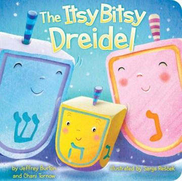 The itsy bitsy dreidel - Jeffrey Burton