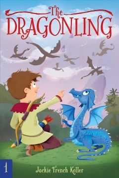 The dragonling / by Jackie French Koller ; illustrated by Judith Mitchell - Jackie French Koller