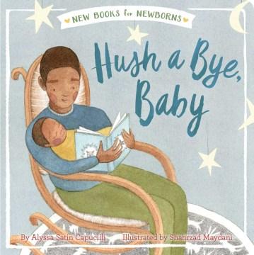 Hush a bye, baby - Alyssa Satin Capucilli