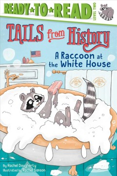 A raccoon at the White House - Rachel Dougherty
