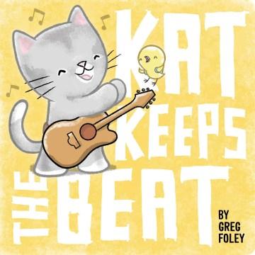 Kat keeps the beat - Greg E Foley