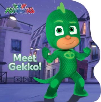 Meet Gekko! - Natalie Shaw