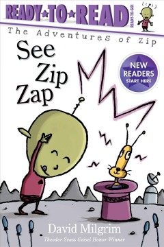 See Zip zap - David Milgrim