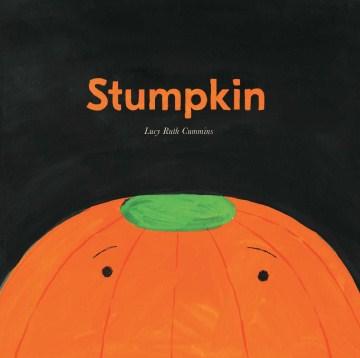 Stumpkin - Lucy Ruth Cummins