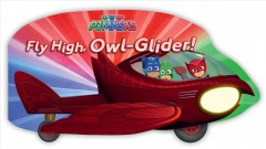 Fly high, owl-glider! - A. E Dingee