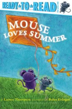 Mouse loves summer - Lauren Thompson