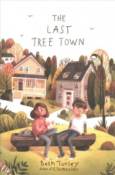 The last tree town - Beth Turley