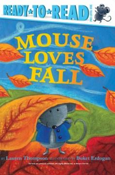 Mouse loves fall - Lauren Thompson
