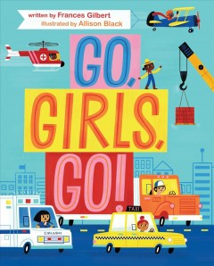 Go, girls, go! - Frances Gilbert