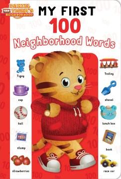 My first 100 neighborhood words - Maggie Testa
